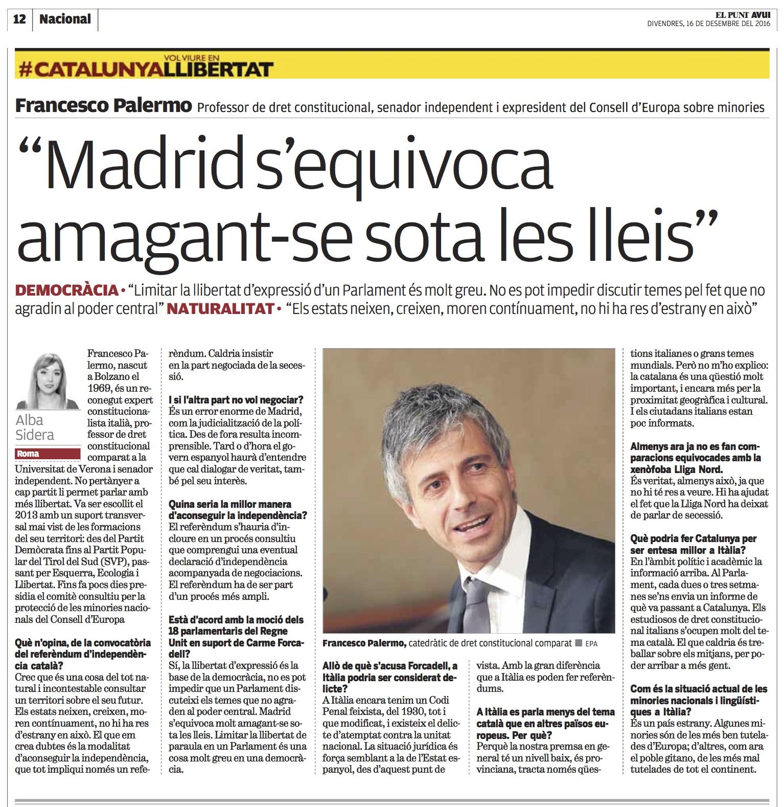 "Entrevista: ""Madrid s'equivoca amagant-se sota leslleis"""